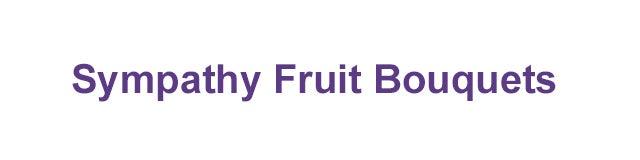 Sympathy Fruit Arrangements