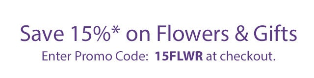 Save 15% on Flowers & Gifts