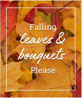 Falling leaves & bouquets