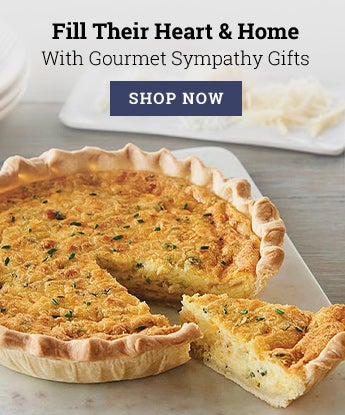 Fill Their Heart & Home With Gourmet Sympathy Gifts