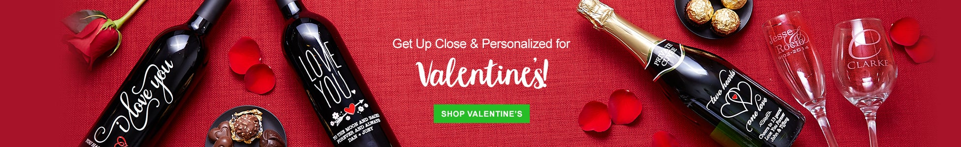 Get Up close & Personalized for Valentines